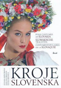Beňušková, Zuzana; Kucbeľová, Jana: Kroje Slovenska