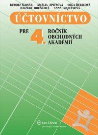 Šlosár, Rudolf a kol.: Účtovníctvo pre 4. ročník obchodných akadémií