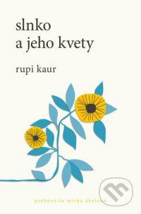 Kaur, Rupi: Slnko a jeho kvety