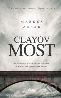 Zusak, Markus: Clayov most