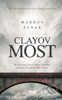Zusak, Markus: Clayov most