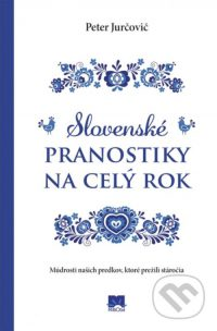 Jurčovič, Peter: Slovenské pranostiky na celý rok