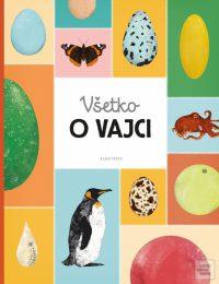Nováková, Markéta; Bártová, Eva; Sedláková, Blanka: Všetko o vajci