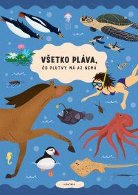 Sekaninová, Štěpánka: Všetko pláva, čo plutvy má aj nemá