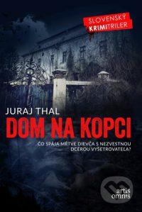 Thal, Juraj: Dom na kopci