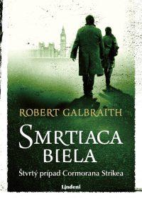 Galbraith, Robert: Smrtiaca biela