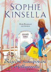 Sophie Kinsella – Báječné nakupování v Hollywoodu