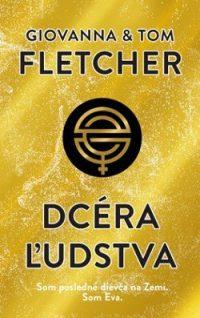 Fletcher, Giovanna a Tom: Dcéra ľudstva