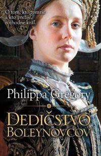 Gregory, Philippa: Dedičstvo Boleynovcov