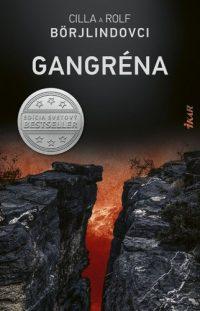 Börjlind, Cilla; Börjlind, Rolf: Gangréna