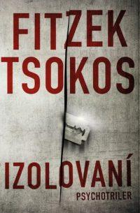 Fitzek, Sebastian; Tsokos, Michael: Izolovaní