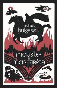 Michail Bulgakov: Majster a Margaréta