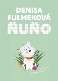 Denisa Fulmeková: Ňuňo