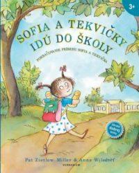 Zietlow Miller, Pat: Sofia a tekvičky idú do školy