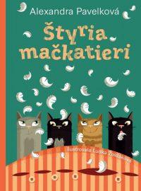 Alexandra Pavelková: Štyria mačkatieri