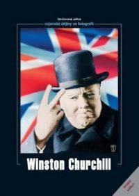 Legrand, Jacques: Winston Churchill : vojenské dějiny ve fotografii