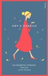 Elizabeth Strout: Amy a Isabelle