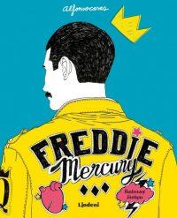 Alfonso Casas: Freddie Mercury : ilustrovaný životopis