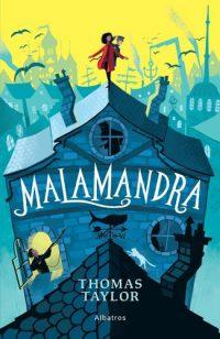 Thomas Taylor: Malamandra