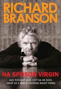 Richard Branson: Na spôsob Virgin
