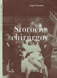 Jürgen Thorwald: Storočie chirurgov