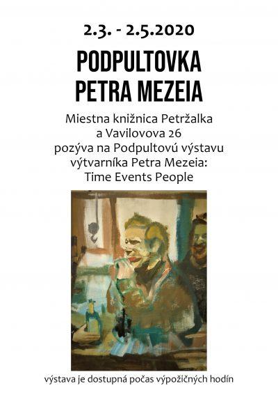 Podpultová výstava s Petrom Mezeiom