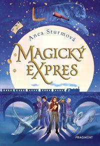Sturm, Anca: Magický expres
