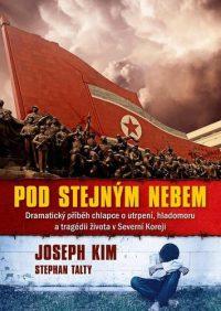 Joseph Kim: Pod stejným nebem