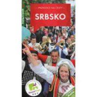 Pavel Trojan: Srbsko: průvodce na cesty