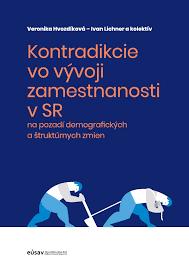 Veronika Hvozdníková – Ivan Lichner: Kontradikcie vo vývoji nezamestnanosti v SR