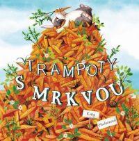 Hudsonová, Katy: Trampoty s mrkvou