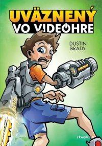 Brady, Dustin: Uväznený vo videohre