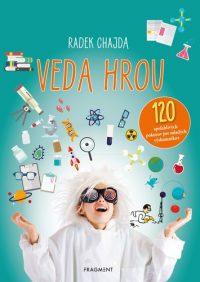 Chajda, Radek: Veda hrou