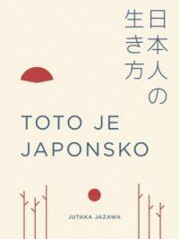 Jazawa, Jutaka: Toto je Japonsko