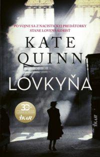 Quinn, Kate: Lovkyňa