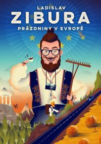 Zibura, Ladislav: Prázdniny v Evropě