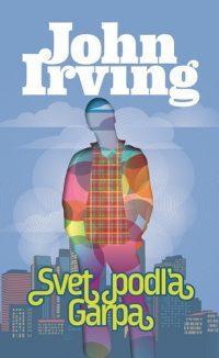 Irving, John: Svet podľa Garpa