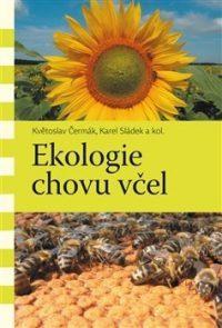 Čermák, Květoslav: Ekologie chovu včel