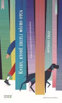 Cruz, Afunso: Knihy, ktoré zhltli môjho otca