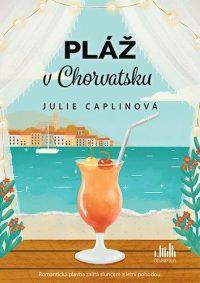 Caplin, Julie: Pláž v Chorvatsku