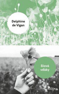 Vigan, Delphine de: Slová vďaky