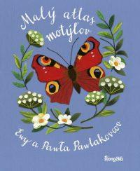 Kozyra-Pawlak, Ewa; Pawlak, Pawel: Malý atlas motýľov