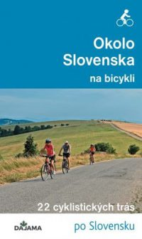 Jankovič, Peter: Okolo Slovenska na bicykli