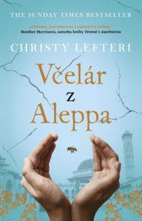 Lefteri, Christy: Včelár z Aleppa