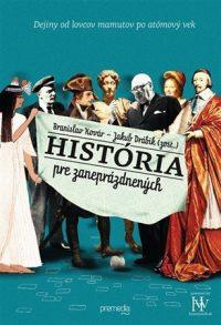 Kovár, Branislav: História pre zaneprázdnených
