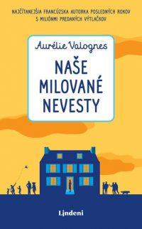 Valognes, Aurélie: Naše milované nevesty