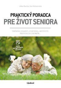 Suchá, Jitka: Praktický poradca pre život seniora : tréning pamäti, cvičenia, aktivity, prevencia chorôb…