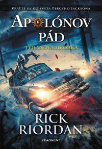 Riordan, Rick: Apolónov pád : tyranova hrobka