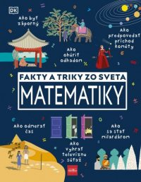 Fakty a triky zo sveta matematiky