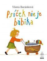 Baránková, Vlasta: Psíček nie je bábika
